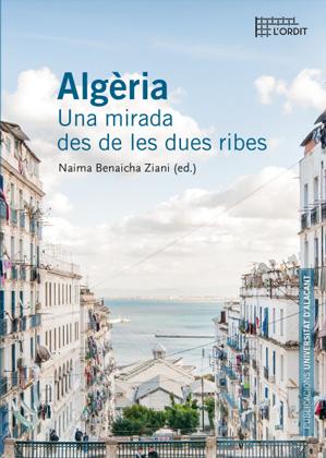 Algèria: Una mirada des de les dues ribes