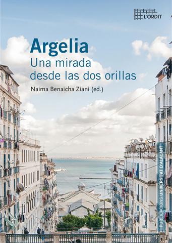 Argelia: Una mirada desde las dos orillas